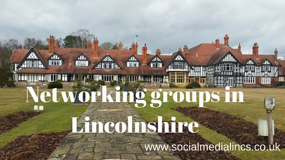 Networking groups in Lincolnshire