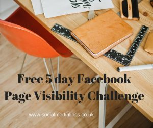 5 day Facebook Page Visibility Challenge